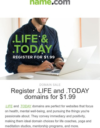 Domains for better living: .LIFE and .TODAY