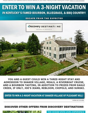 You Could Win A Three-Night Discovery Vacation!