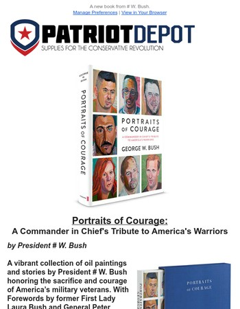 Portraits of Courage, SIGNED by President George W. Bush