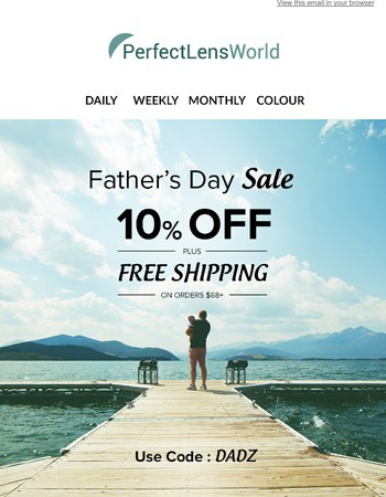 Father's Day Special: Take 10% Off on Orders $68+