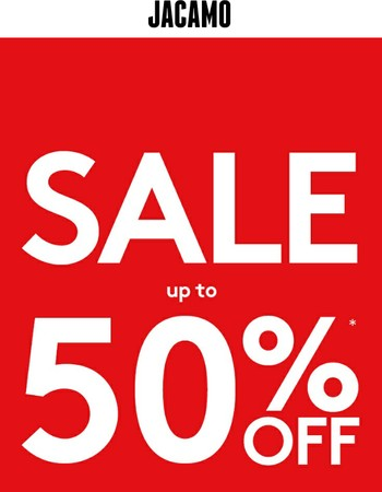 Don't miss out, Up to 50% off in the sale now on