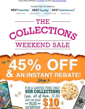 Collection Sale! Up to 45% off PLUS an Instant Rebate...
