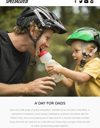 Happy Father's Day from Specialized