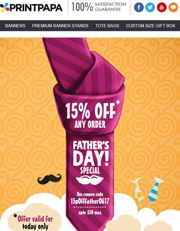 Father's Day Special!! Get 15% Off any Order