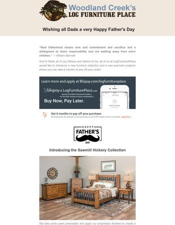 Celebrate Dad with LogFurniturePlace
