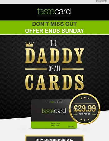 Offer ends Sunday! Make Dad's day with tastecard