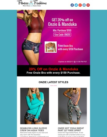 20% Off on Onzie & Manduka Brands. Our special deal for you - FREE ONZIE BRA. Check our store now.