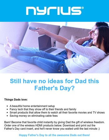 Still don't have any ideas for Dad yet? We've got you covered!