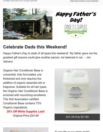 Happy Father's Day - 20% Off Conditioner Base & New Items this Week!