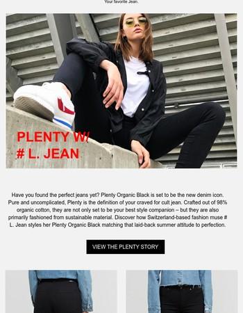 Your Favorite Jean, Your Second Skin: Plenty Organic Black ⚡️