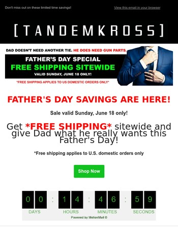 Show Dad some love: FREE SHIPPING today only!