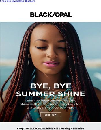 Bye, Bye Summer Shine