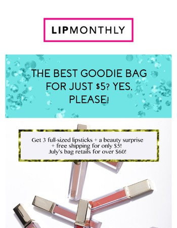 The July Bag - Yours for Only $5!