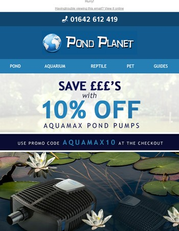 Limited time only: Huge savings on Aquamax Pond Pumps