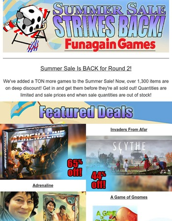 Summer Sale Strikes Back! - Over 1,300 items on deep discount!