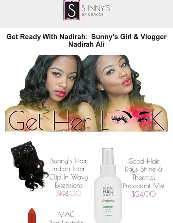 Get Ready with Me: Sunny's Clip In Hair Extensions by Nadirah Ali