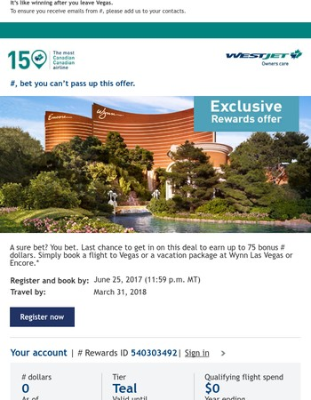 Last chance - earn up to 75 bonus WestJet dollars on Vegas