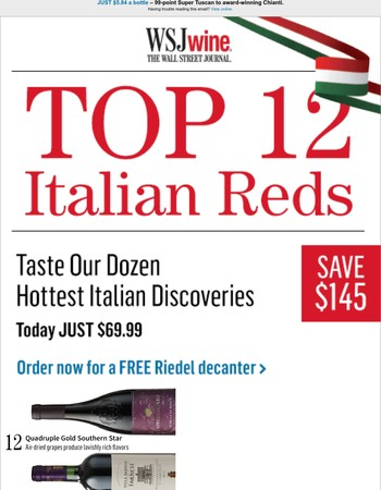 Italy's Top 12 – Save $145 (plus FREE Riedel decanter)