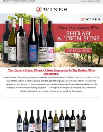 Summer Deals From Twin Suns & Shirah Wines!