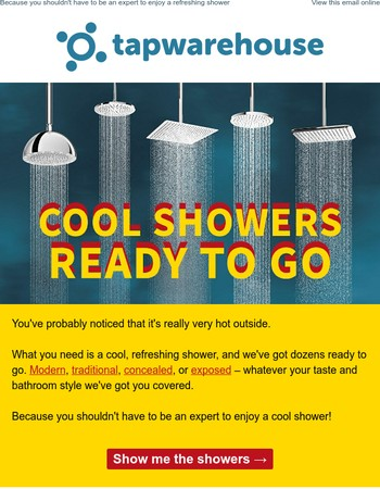 Summer's coolest showers, ready to go