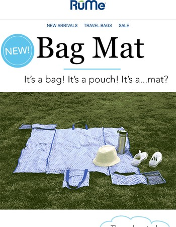 Our New Bag is a Mat.