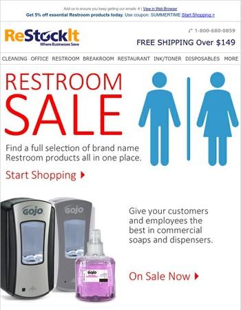 Save BIG on Restroom essentials today.