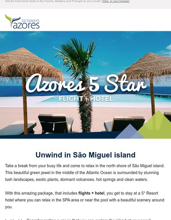 $799 - Relax at a 5* Resort in São Miguel island!✈