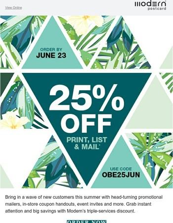 Don't miss out! 25% Off Print, List and Mail expires Friday
