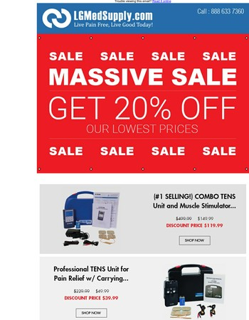 SUMMER 20% OFF ALL TENS Units, Electrodes and Pain Relief Products Today!