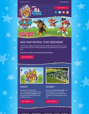 Paw Patrol visit this weekend