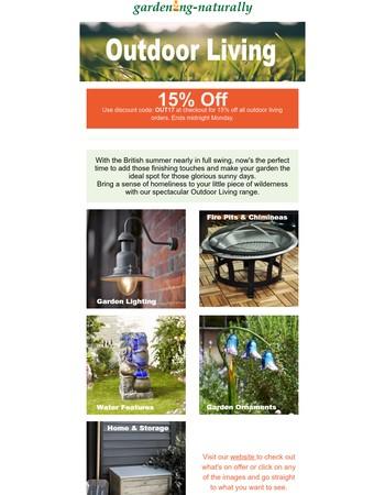 15% off Outdoor Living - Weekend Sale - Gardening Naturally