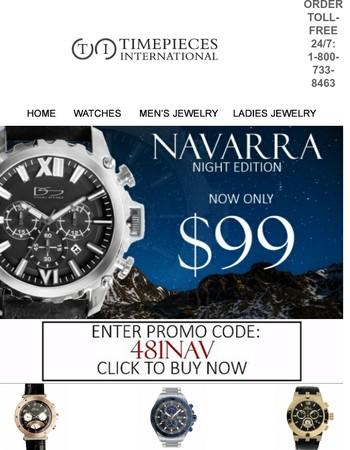 Navarra Night Edition only $99