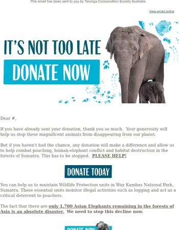 Mary, it's not too late to help our endangered Asian Elephants