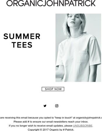 SUMMER TEES / ORGANIC by John Patrick