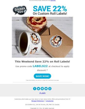 BIG Savings on Roll Labels - Details Inside!