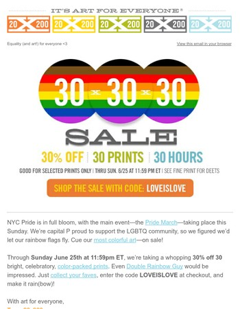 Rainbow Revelry! Colorful Prints at 30% off for Pride