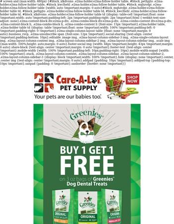 Greenies BOGO on Dental Treats