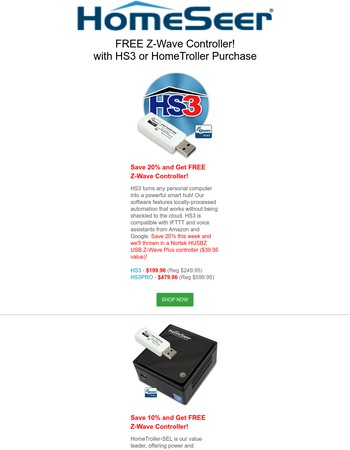 FREE Z-Flash with $250 Order | FREE Z-Wave Controller w/System Purchase |  | 20% Off Smart Home Software | 10% Off HomeTrollers | $10 Off Z-Seer+