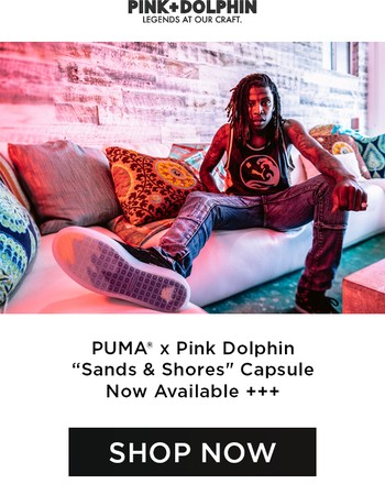 "Shop Now // PUMA® x Pink Dolphin ""Sands & Shores"