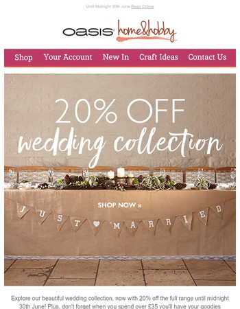 20% Off Our Wedding Collection +Free UK Delivery Over £35