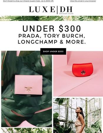 Under $300: Louis Vuitton, Fendi, Gucci & More.