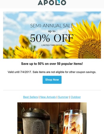 Semi-Annual Sale: Up To 50% Off Popular Items