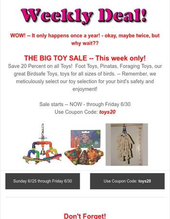Birdsafe StoreWeekly Deal Big Toy Sale!
