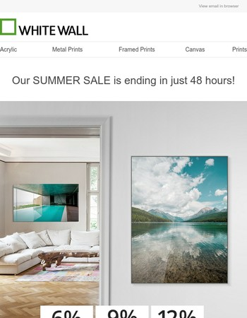 WhiteWall – Only 48 hours remaining: SUMMER SALE – take up to 12% off on everything