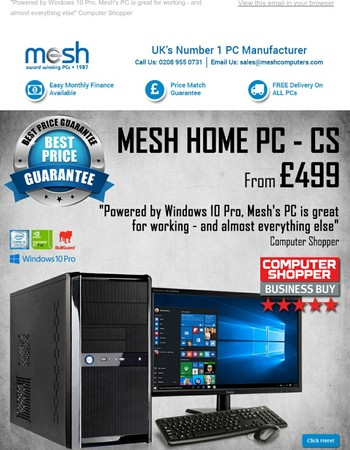 And The Computer Shopper - Business Buy Award Goes To...Mesh Home PC - CS - Just £499!