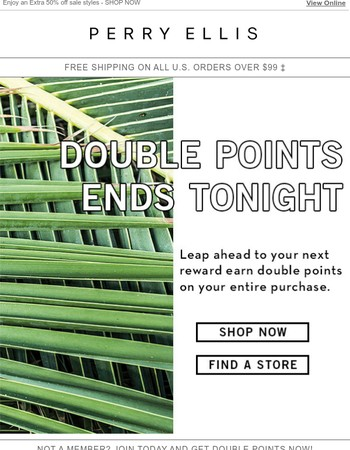 Last day: Double Perk Points