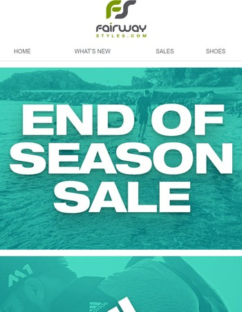 Shop Your Favorite Brand - End of Season Sale