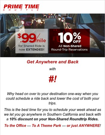 Last Day Today! 10% Off All Non-Shared Roundtrip Reservations | Get Smart, Book a Roundtrip NOW!