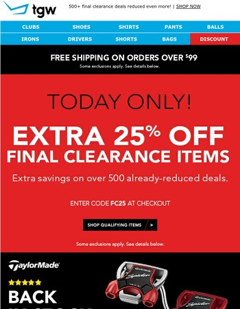 TODAY ONLY! Extra 25% Off Final Clearance Deals