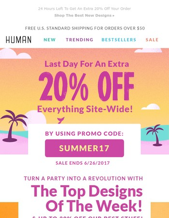 Our Summer Sale Ends Today!